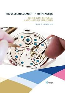Klik hier voor het boek Procesmanagement in de praktijk op Managementboek.nl